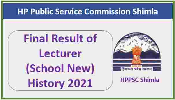 Read more about the article HPPSC Shimla Lecturer (School-New) History Final Result 2021