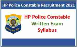 Read more about the article HP Police Constable Written Exam Syllabus 2021