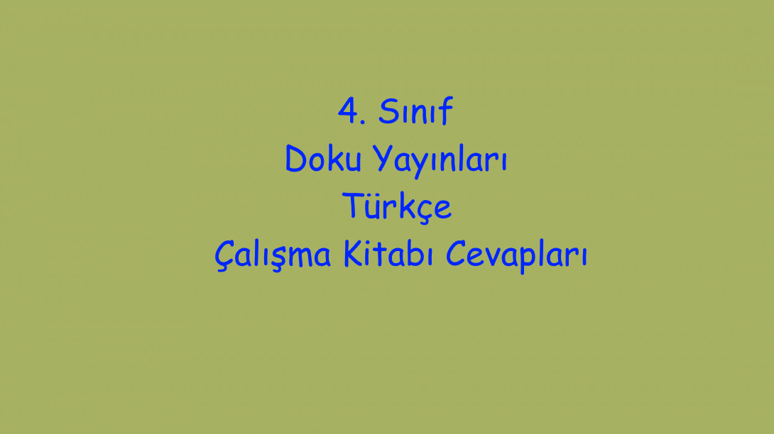 4 Sınıf Doku Yayınları Türkçe çalışma Kitabı Cevapları Sayfa 197