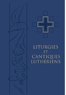 Ressources pour le recueil « Liturgies et Cantiques Luthériens » (LCL)