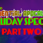 The Exponential Apocalypse Holiday Special, Part Two