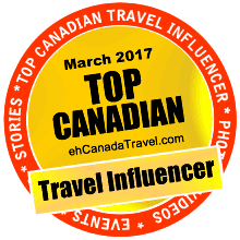 eh Canada Travel and Adventure Award - Top Travel Influencer for March 2017
