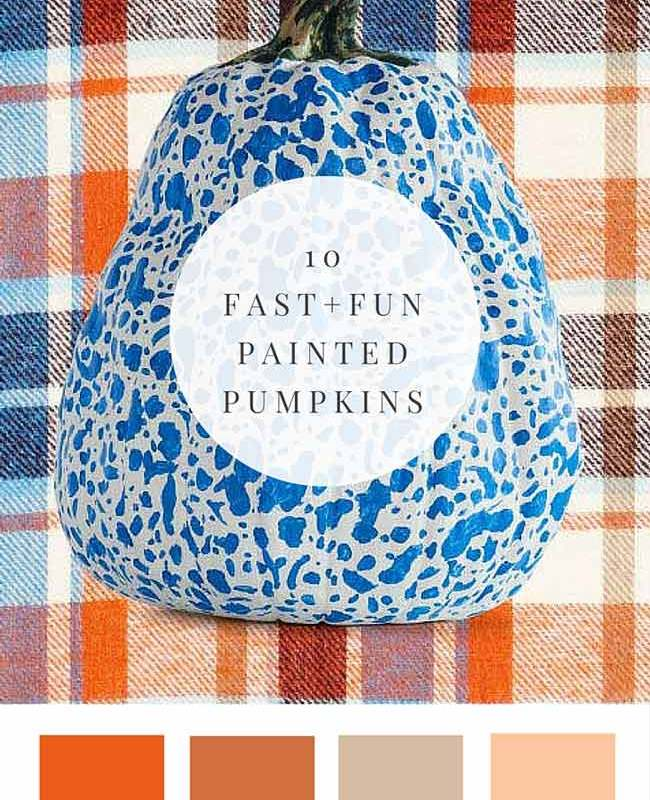 10 Fast + Fun Painted Pumpkins >> Great for fall decor + Halloween!