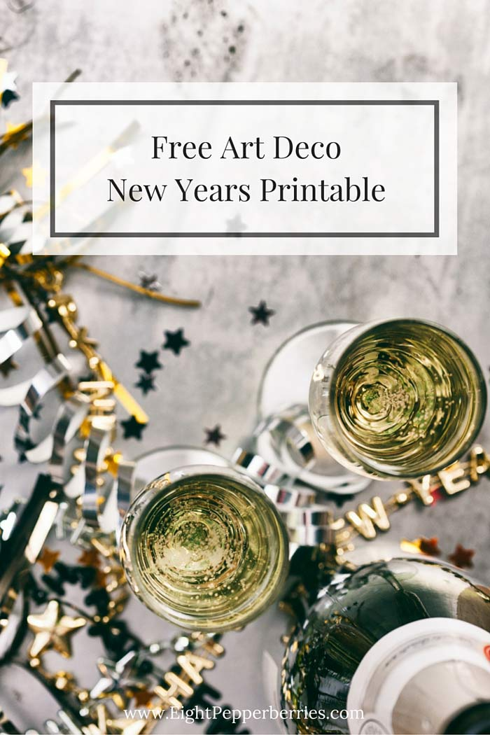 Free Art Deco New Years Eve Printable >> Eight Pepperberries