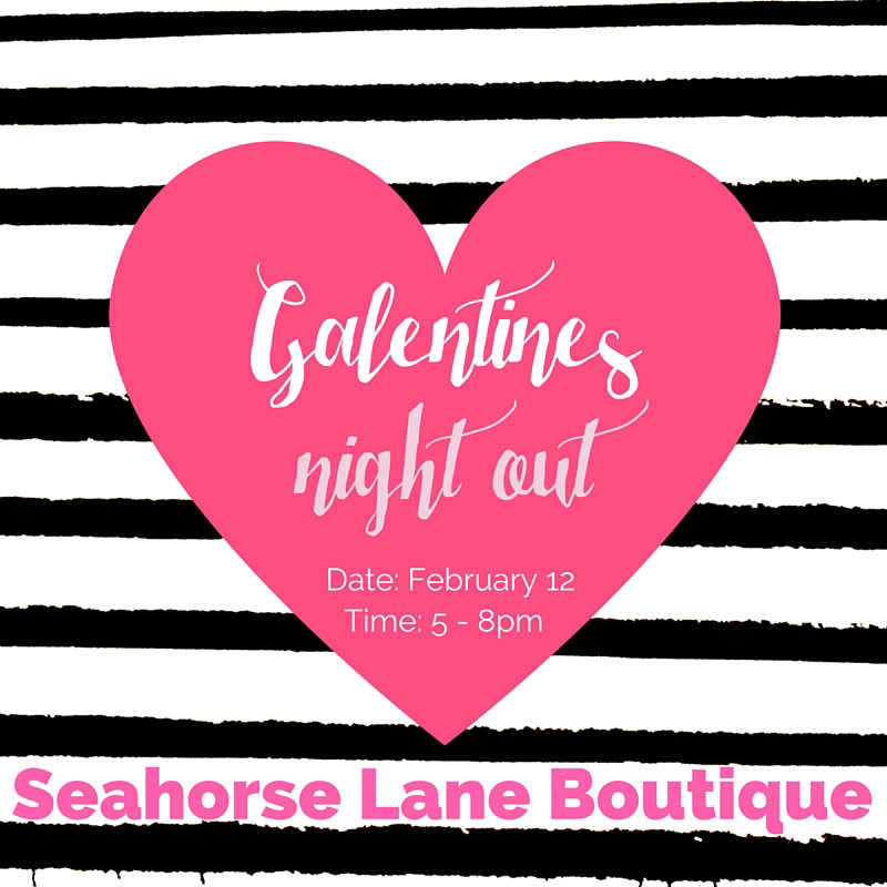 Galentines Night Event Invitation >> Event hosted by Eight Pepperberries, Kinosi Photography & Sea Horse Lane Boutique
