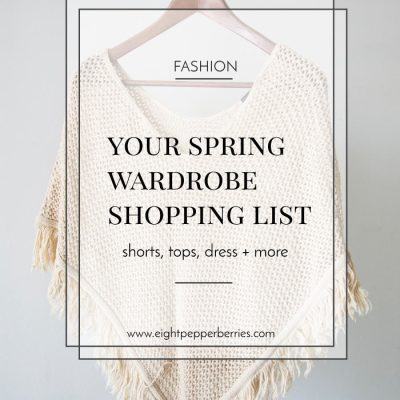 Your Spring Wardrobe Shopping List