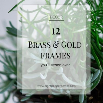12 Brass And Gold Frames To Swoon Over