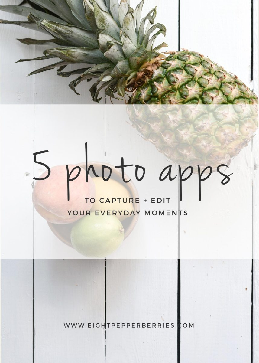 5 Photo Apps To Capture Everyday Moments