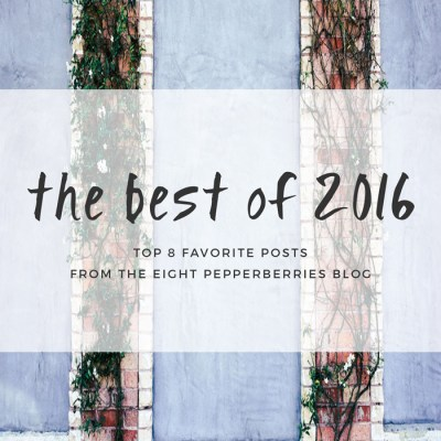 Eight Pepperberries Top 8 (The Best Of 2016)