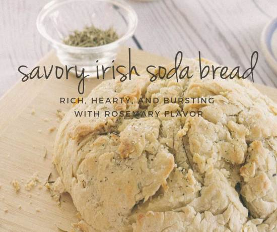 Savory Rosemary Irish Soda Bread Recipe >> Eight Pepperberries