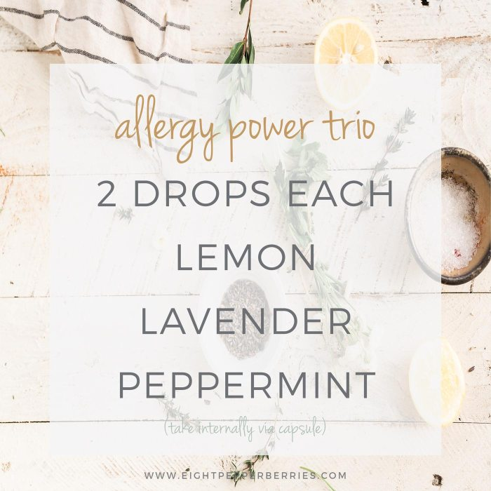 Allergy Relief With Essential Oils, allergy power trio essential oil blend to take internally to relieve seasonal allergies >> Eight Pepperberries