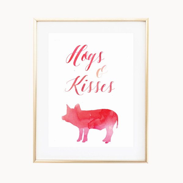 Hogs And Kisses Art Print by Eight Pepperberries Paperie    Available in three 4x6, 5x7, 8x10    Print at home option available