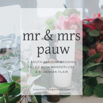 Mr & Mrs Pauw – South Africa Wedding