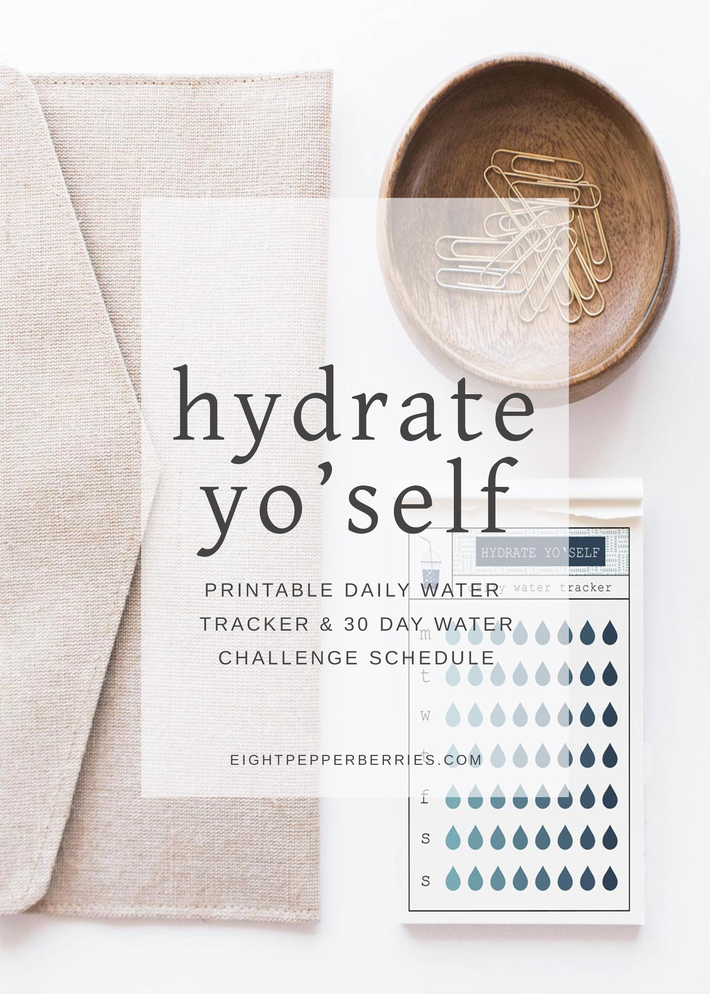 photograph about Printable Water Tracker called Hydrate Yo Self (printable drinking water tracker) » 8 Pepperberries