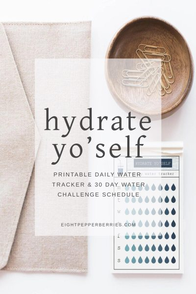 Hydrate Yo Self || Printable Daily Water Tracker & 30 Day Water Challenge Schedule >> Eight Pepperberries