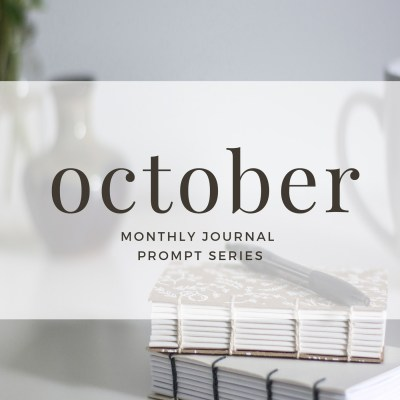 Journal Prompts October 2017 Edition