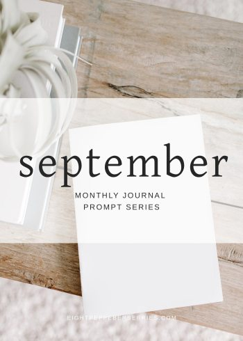September 2018 Journal Prompts by Eight Pepperberries. New Prompts Released Each Month!