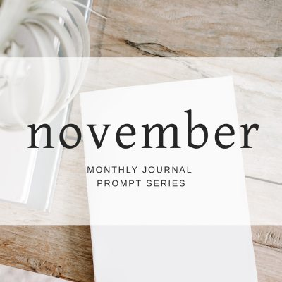 Journal Prompts November 2018 Edition