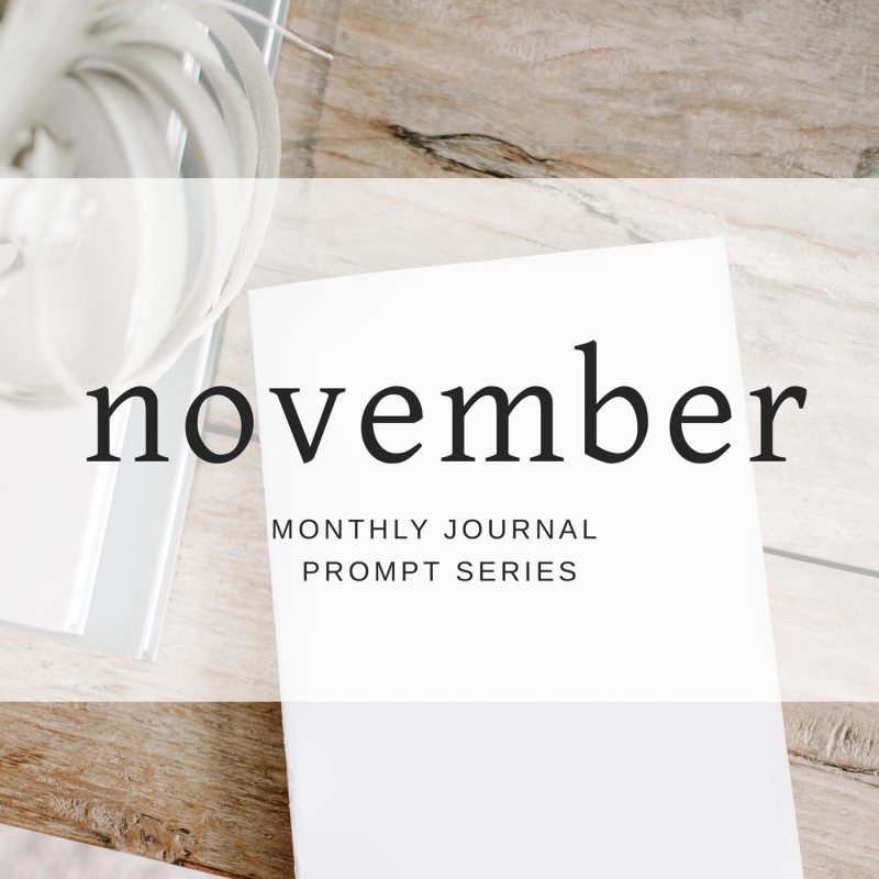 November 2018 Journal Prompts by Eight Pepperberries. New Prompts Released Each Month!