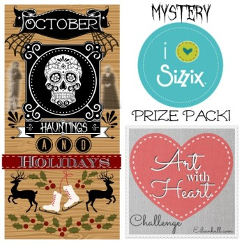 Art with Heart Challenge October : Hauntings and Holidays