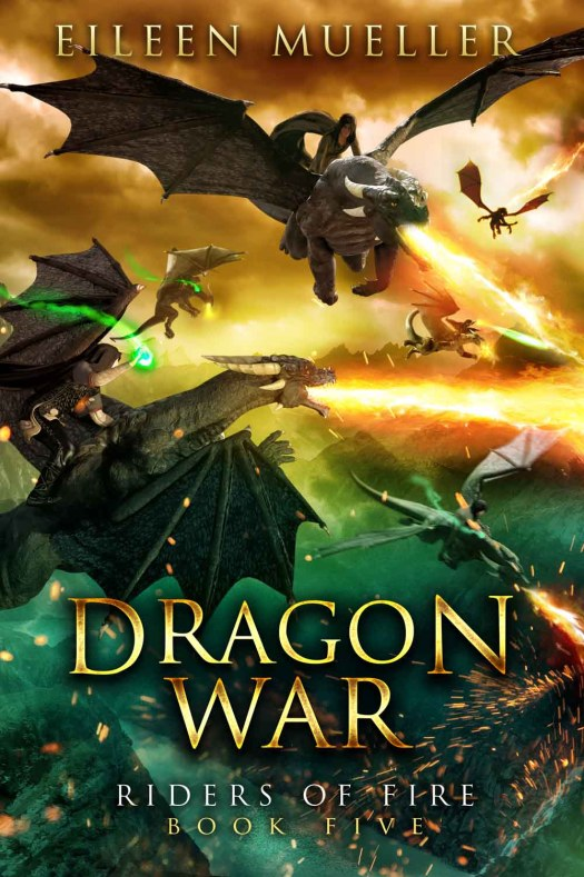 Dragon War, Riders of Fire - YA epic fantasy