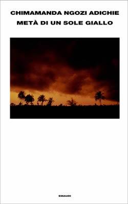 Copertina di Metà di un sole giallo, Einaudi