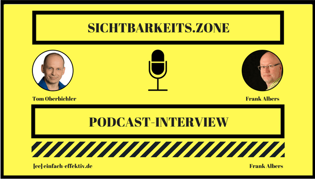 Interview mit Tom Oberbichler – Sichtbarkeits.Zone Podcast