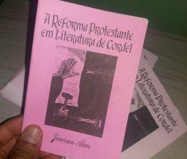 Poeta conta Reforma Protestante em cordel