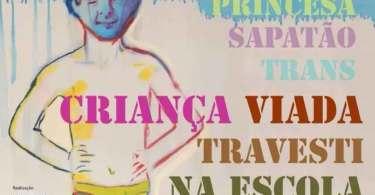 """USP promove evento com o título """"Criança Viada Travesti na Escola"""""""