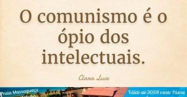 O comunismo é o ópio dos intelectuais