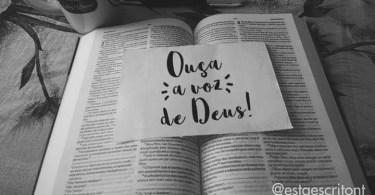 Ouça a voz de Deus!