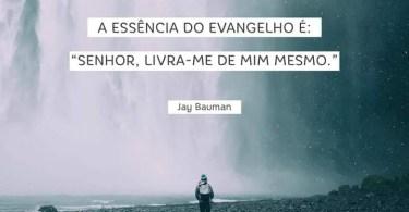 A essência do Evangelho