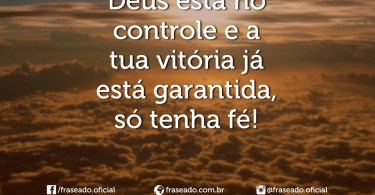 Deus está no controle!