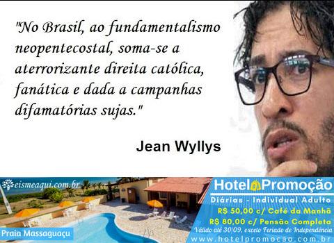 Jean Willys difamando a direita brasileira e os cristãos