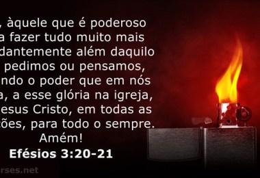 Àquele que é poderoso - Efésios 3:20-21