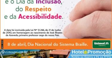 Dia da Inclusão, Respeito e Acessibilidade: Braille
