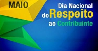 Dia Nacional de Respeito ao Contribuinte!