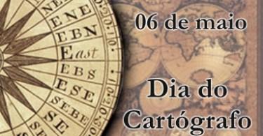 6 de Maio - Dia do Cartógrafo