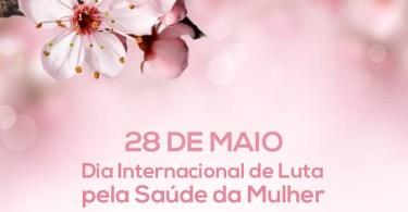Dia Internacional de Luta pela Saúde da Mulher!