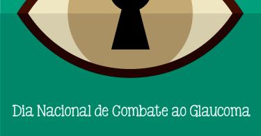 Dia do Combate ao Glaucoma!