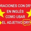 ✅ 20 Oraciones Con Dry En Inglés   Ejemplos Con Dry En Inglés