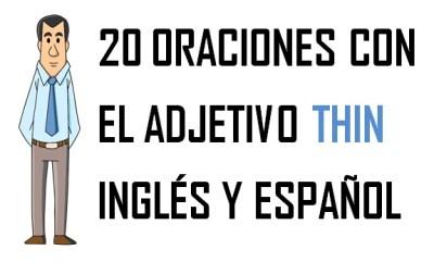 Oraciones Con Thin En Inglés