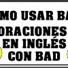 ✅ 20 Oraciones con Bad en Inglés   Ejemplos de Bad En Inglés