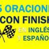 25 Oraciones Con Finish En Inglés | Sentences With Finish