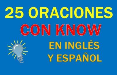Oraciones Con Know En Inglés