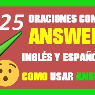 Oraciones En Inglés Con Answer