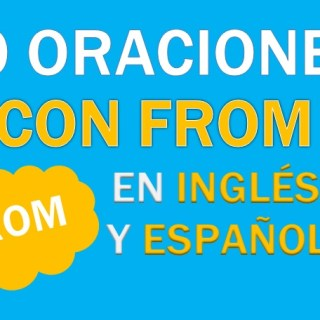 Oraciones Con From En Inglés
