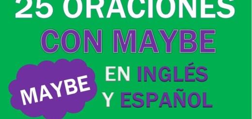 Oraciones Con Maybe En Inglés