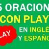 25 Oraciones Con Play En Inglés y Español 👉Frases Con Play⚡