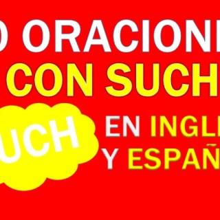Oraciones Con Such En Inglés